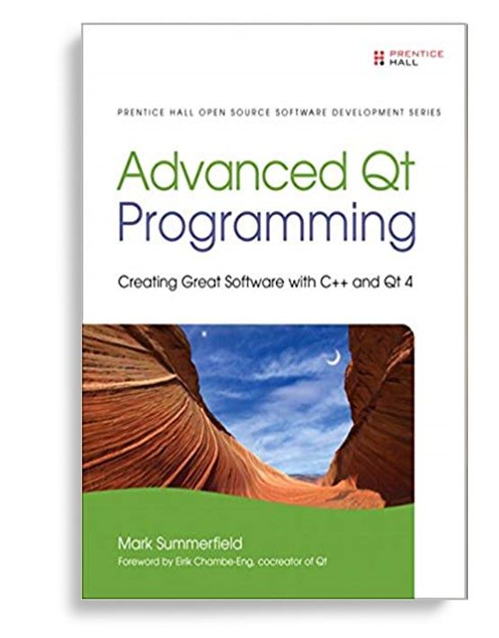 Advanced Qt Programming: Creating Great Software with C++ and Qt 4  1st Edition by Mark Summerfield PDF