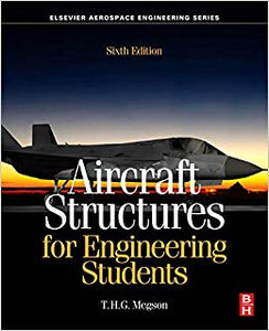 Aircraft Structures for Engineering Students 6th Edition by T.H.G. Megson PDF - Books with Benefits