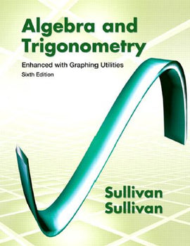 Algebra and Trigonometry 6nd 6E by Michael Sullivan PDF