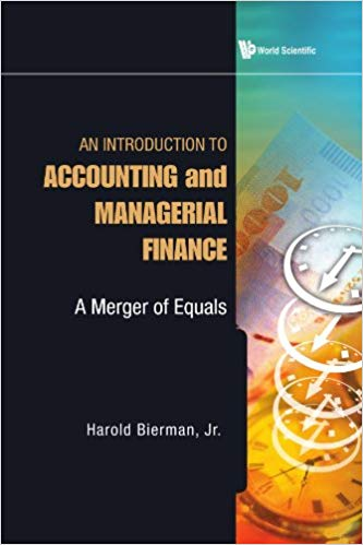 An Introduction to Accounting and Managerial Finance: A Merger of Equals  by Jr. Bierman Harold PDF