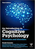 An Introduction to Cognitive Psychology: Processes and disorders 3rd Edition by David Groome PDF