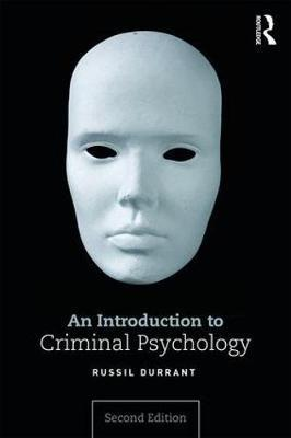 An Introduction to Criminal Psychology 2nd Edition by Russil Durrant PDF - Books with Benefits