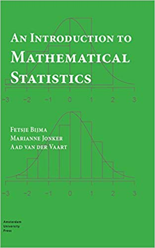 An Introduction to Mathematical Statistics by Fetsje Bijma PDF