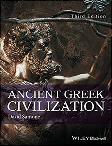 Ancient Greek Civilization 3rd Edition by David Sansone PDF - Books with Benefits