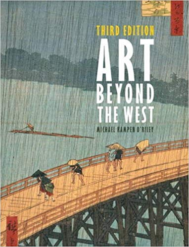 Art Beyond the West 3rd Edition by Michael Kampen-O'Riley PDF - Books with Benefits