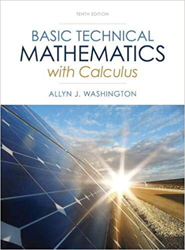 Basic Technical Mathematics with Calculus (10th Edition) by Allyn J. Washington PDF