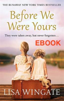 Before We Were Yours by Lisa Wingate EBOOK - Books with Benefits