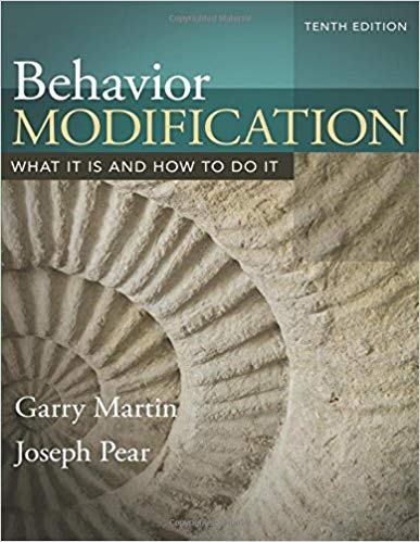 Behavior Modification: What It Is and How To Do It 10th Edition by Garry Martin PDF - Books with Benefits