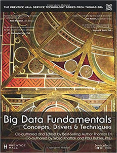Big Data Fundamentals: Concepts, Drivers and Techniques  1st Edition by Thomas Erl PDF - Books with Benefits