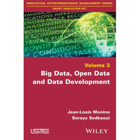 Big Data, Open Data and Data Development  1st Edition by Jean-Louis Monino PDF