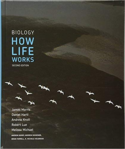 Biology: How Life Works  2 Edition by James Morris PDF - Books with Benefits