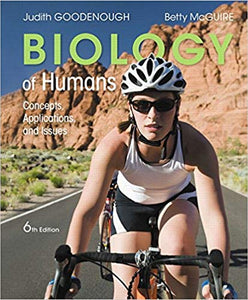Biology of Humans: Concepts, Applications, and Issues  6th Edition by Judith Goodenough PDF - Books with Benefits