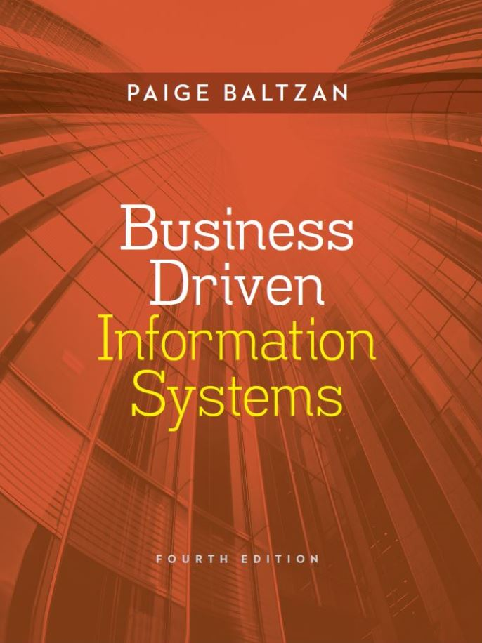 Business Driven Information Systems 4th Edition by Paige Baltzan PDF
