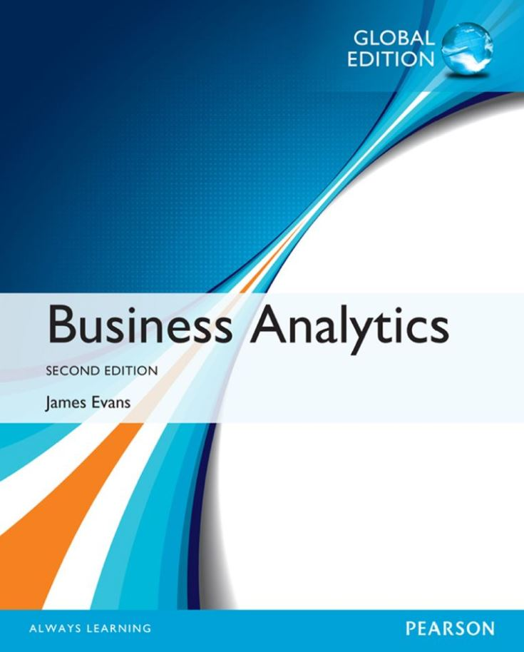 Business Analytics, Global Edition  by James R. Evans PDF