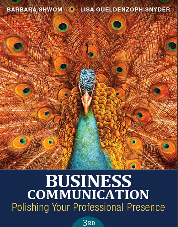 Business Communication: Polishing Your Professional Presence 3rd Edition by Barbara G. Shwom PDF - Books with Benefits