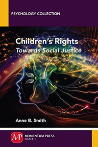 Children's Rights: Towards Social Justice by Anne B. Smith PDF - Books with Benefits