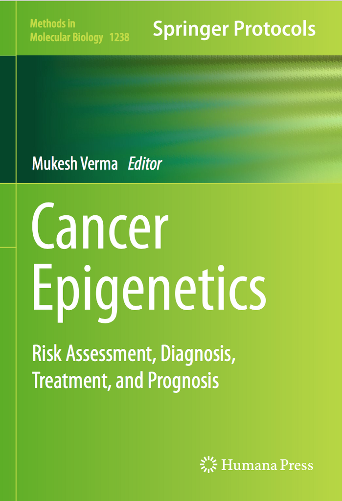 Cancer Epigenetics: Risk Assessment, Diagnosis, Treatment, and Prognosis  by Mukesh Verma PDF