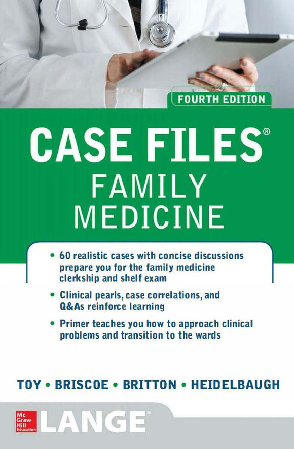 Case Files Family Medicine, Fourth Edition 4th Edition by Eugene Toy PDF - Books with Benefits
