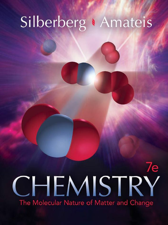 Chemistry The Molecular Nature of Matter and Change 7th Edition  by Martin Silberberg PDF - Books with Benefits