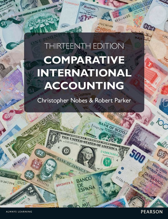 Comparative International Accounting, 13th Edition by Christopher Nobes PDF - Books with Benefits