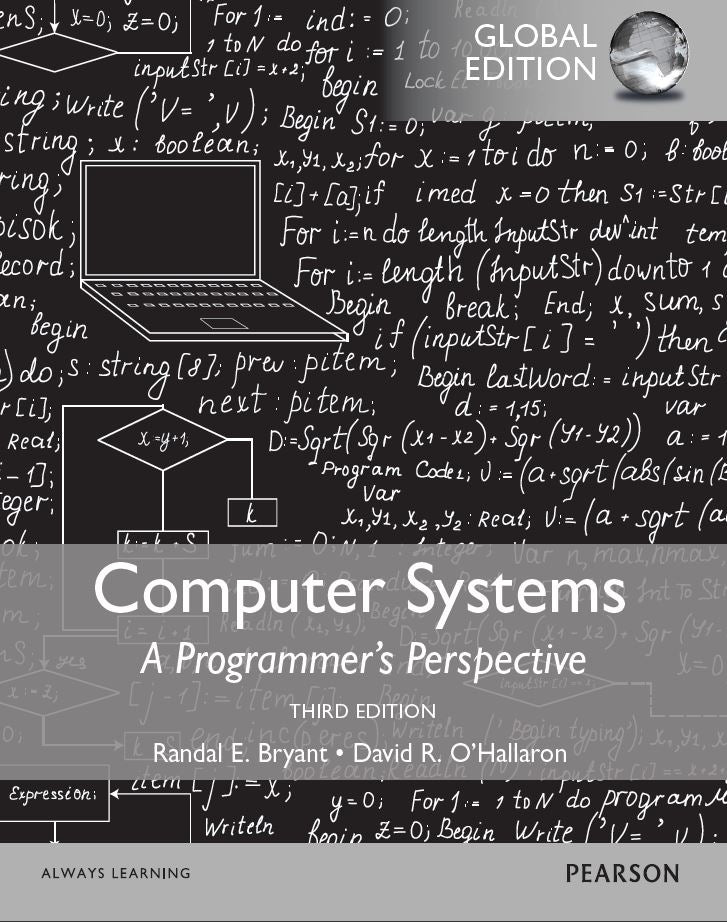 Computer Systems: A Programmer's Perspective , Global Edition PDF