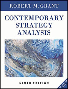 Contemporary Strategy Analysis: Text and Cases Edition 9th Edition by Robert M. Grant PDF - Books with Benefits