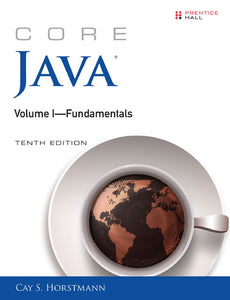Core Java Volume I--Fundamentals  10th Edition by Cay S. Horstmann PDF - Books with Benefits