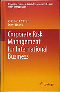 Corporate Risk Management for International Business  1st ed. 2017 Edition by Ayse Kucuk Yilmaz PDF - Books with Benefits
