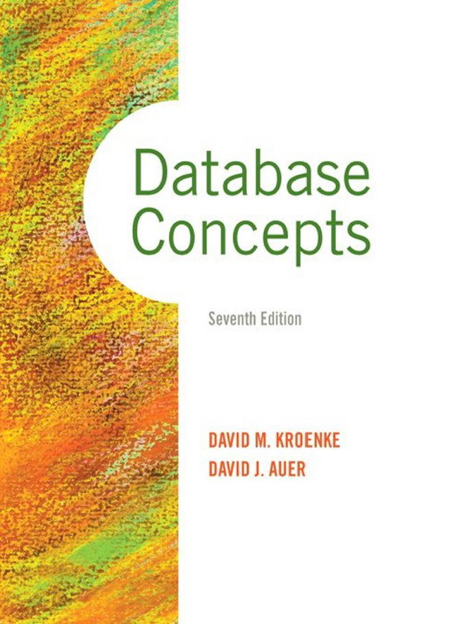 Database Concepts  7th Edition by David M. Kroenke PDF
