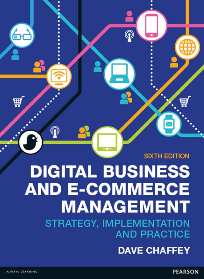 Digital Business and  E-Commerce Management, 6th ed.  by Dave Chaffey PDF
