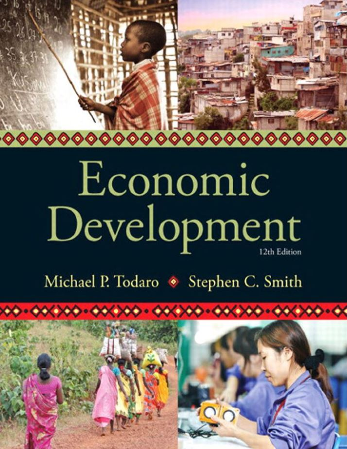 Economic Development, 12th Edition by Michael P Todaro PDF