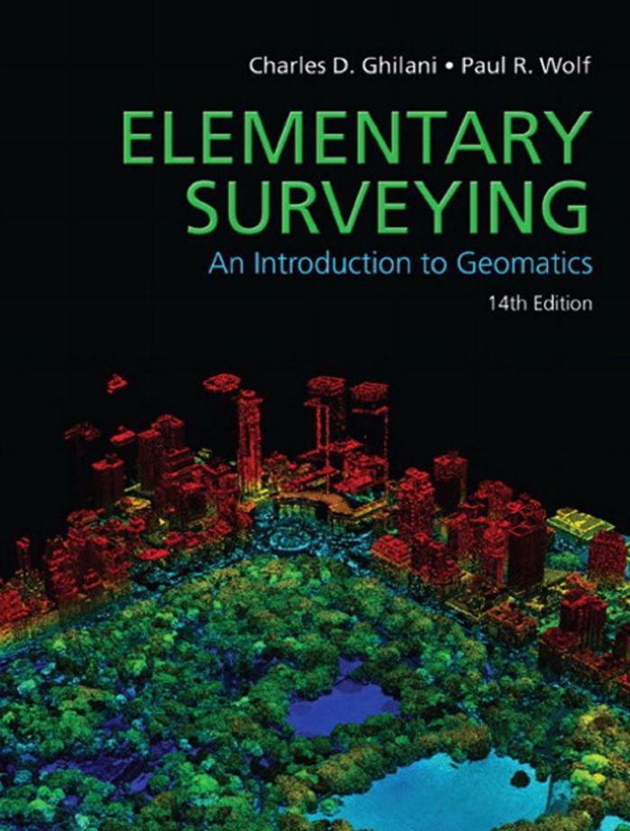 Elementary Surveying  14th Edition by Charles D. Ghilani PDF