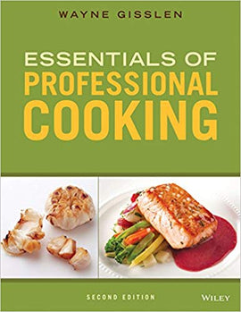 Essentials of Professional Cooking 2nd Edition by Wayne Gisslen PDF
