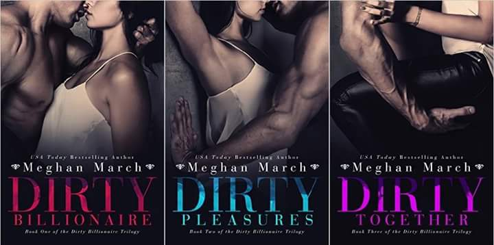 Dirty Billionaire Series 1-3 by Meghan March Ebooks