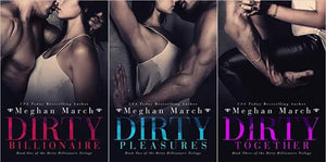 Dirty Billionaire Series 1-3 by Meghan March Ebooks - Books with Benefits