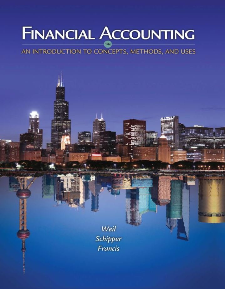 Financial Accounting: An Introduction to Concepts, Methods and Uses 14th Edition by Roman L. Weil PDF