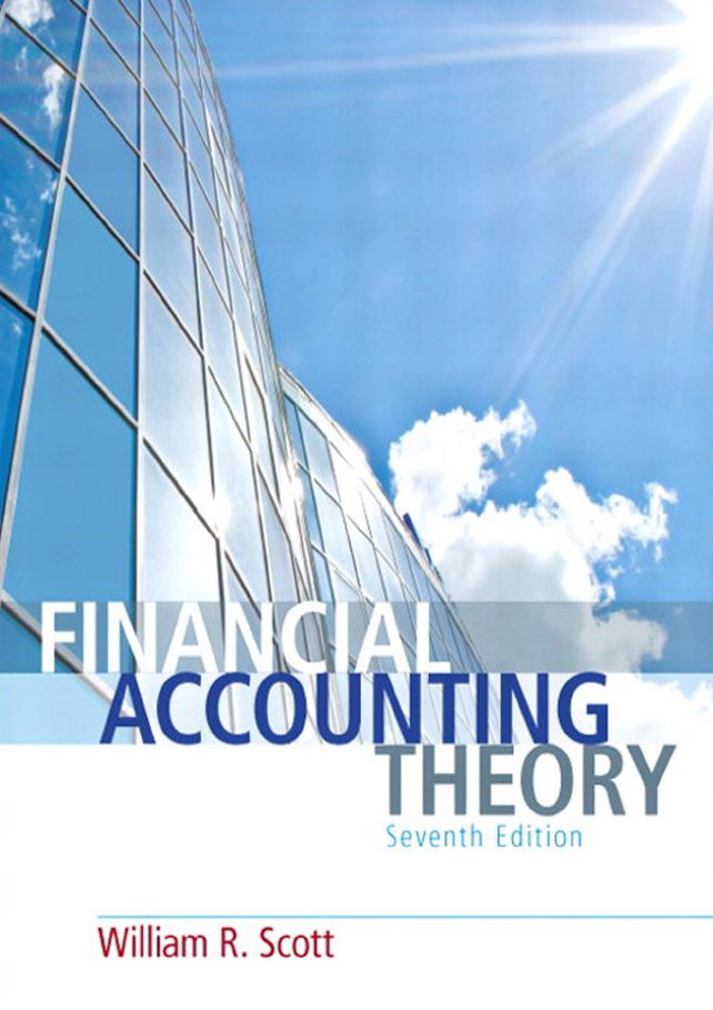 Financial Accounting Theory 7th Edition by William R. Scott PDF