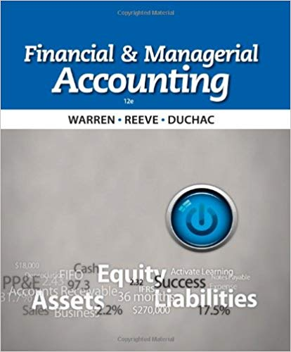 Financial and Managerial Accounting 12th Edition by Carl S. Warren PDF