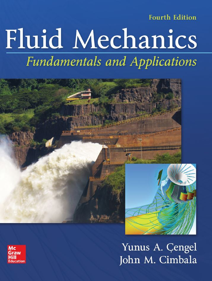 Fluid Mechanics: Fundamentals and Applications 4th Edition by Yunus A. Cengel PDF