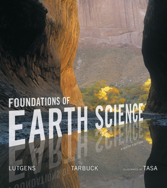 Foundations of Earth Science 8th Edition by Frederick K. Lutgens PDF