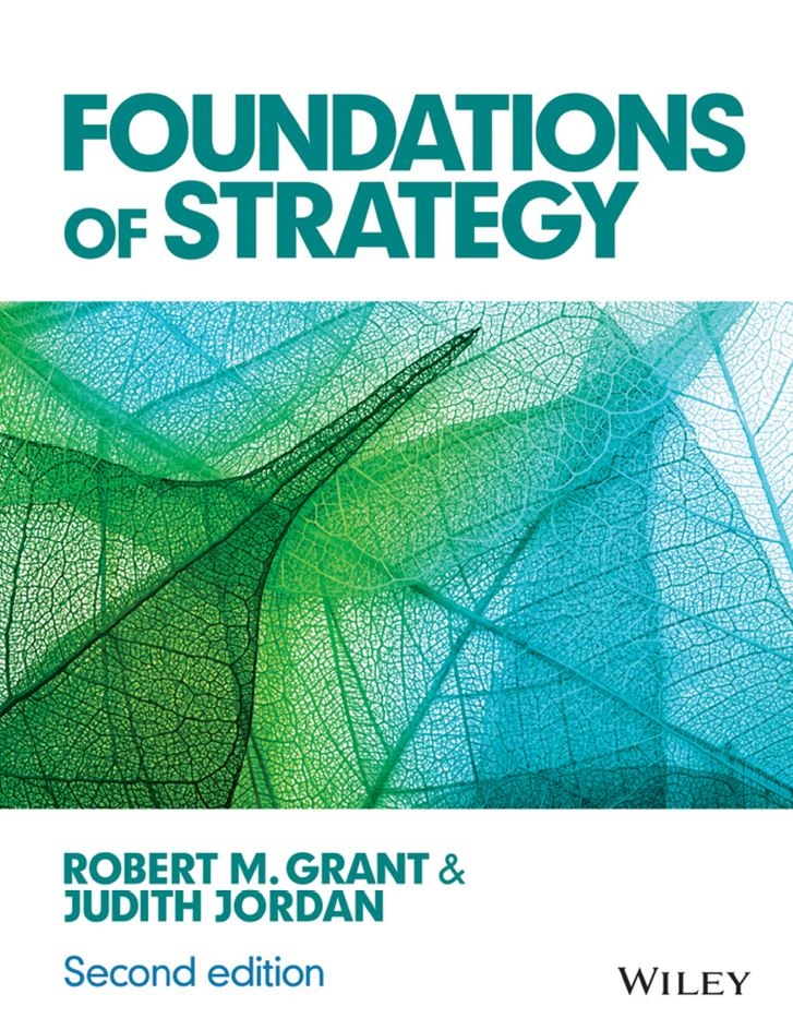 Foundations of Strategy 2nd 2E Robert Grant PDF