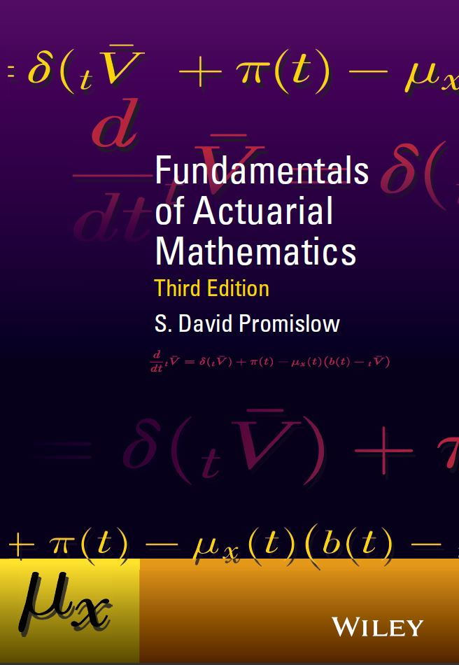 Fundamentals of Actuarial Mathematics 3rd Edition by S. David Promislow PDF