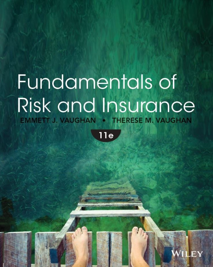 Fundamentals of Risk and Insurance 11th Edition by Emmett J. Vaughan PDF
