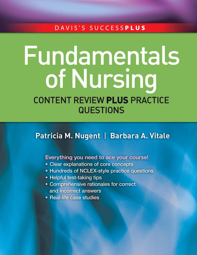 Fundamentals of Nursing Content Review Plus Practice Questions 1st Edition PDF