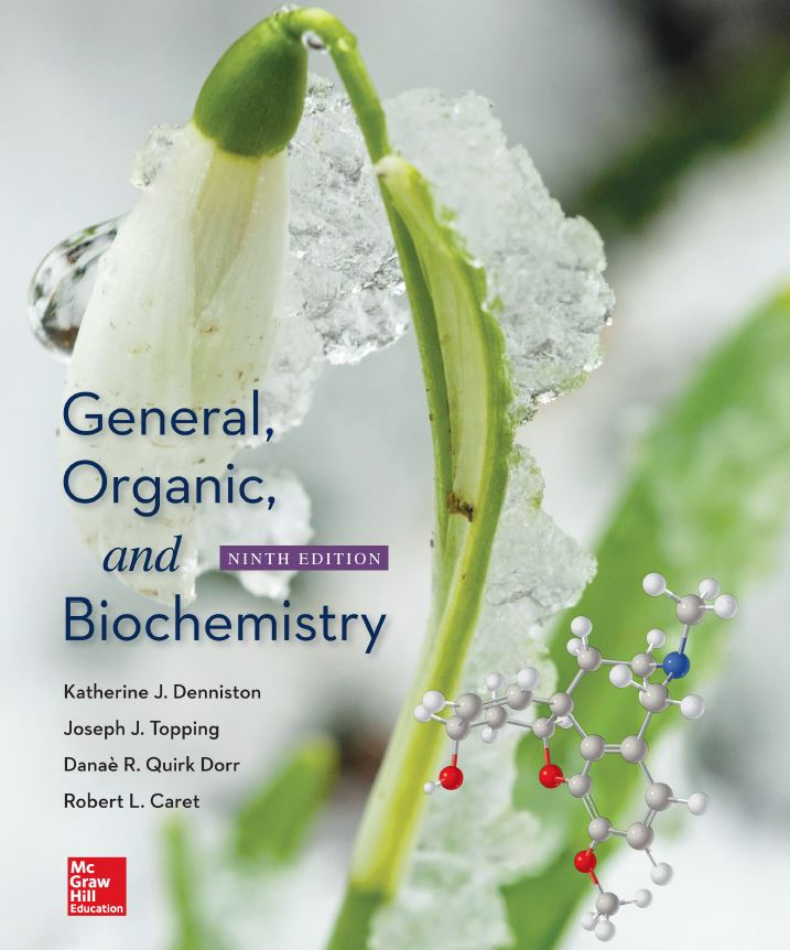 General, Organic, and Biochemistry 9th Edition by Katherine J Denniston PDF