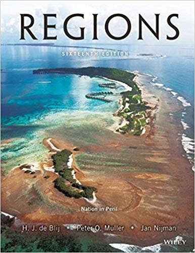 Geography: Realms, Regions, and Concepts, 16th Edition by Harm J. de Blij PDF