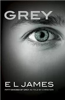 Grey: Fifty Shades of Grey as Told by Christian (Fifty Shades of Grey Series #5) by E L James  Ebook - Books with Benefits