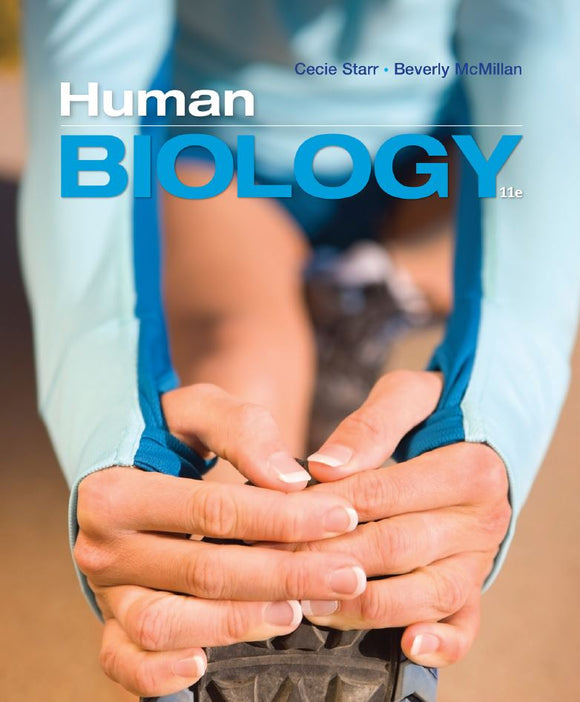 Human Biology  11th Edition by Cecie Starr PDF - Books with Benefits