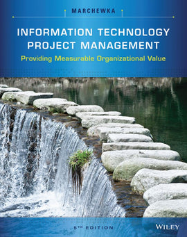 Information Technology Project Management: Providing Measurable Organizational Value 5th Edition by Jack T. Marchewka   PDF