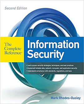 Information Security: The Complete Reference, 2nd Edition by Mark Rhodes-Ousley  PDF